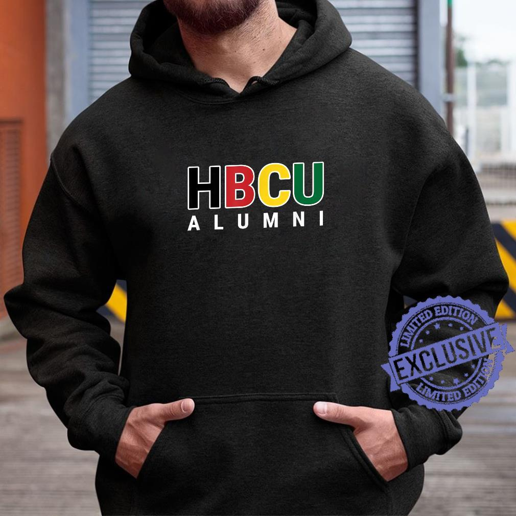 HBCU Alumni Historically Black College Student Graduate Shirt hoodie