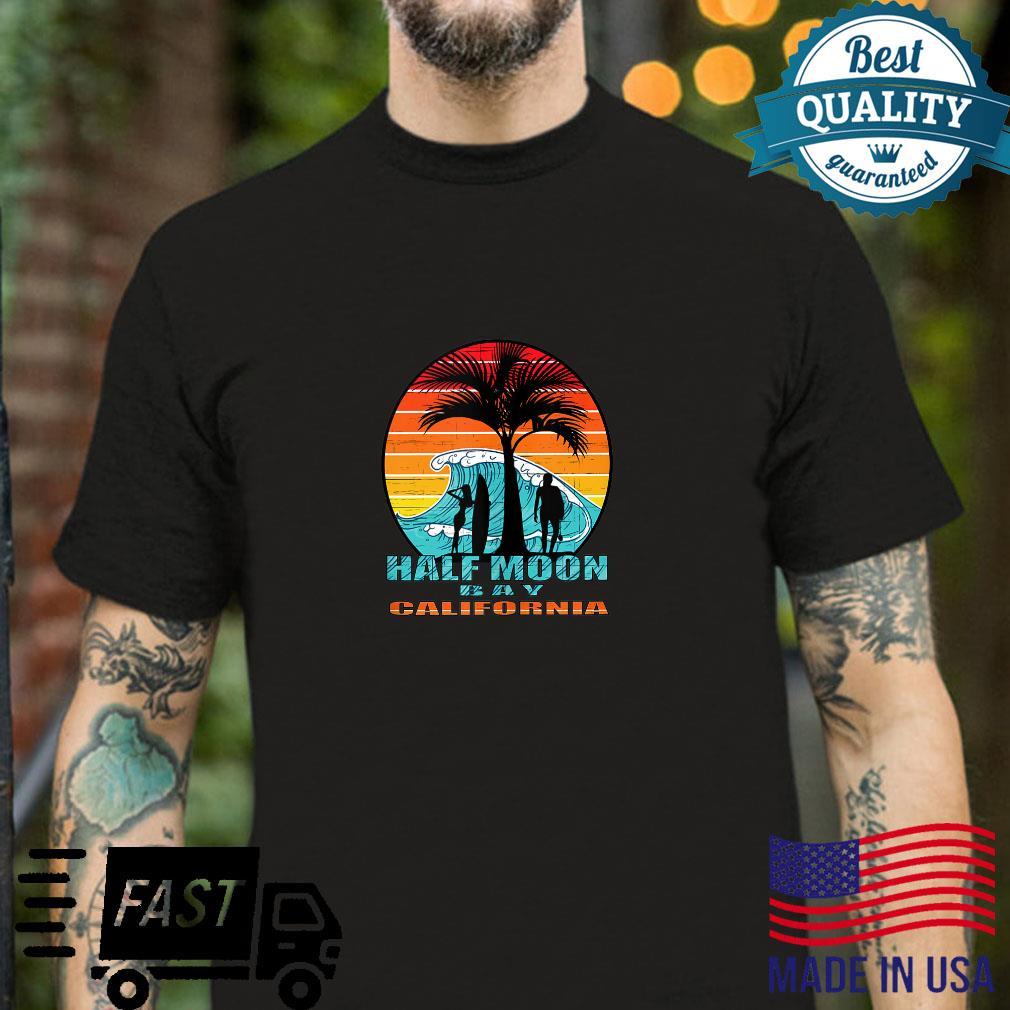 Half Moon Bay California Shirt
