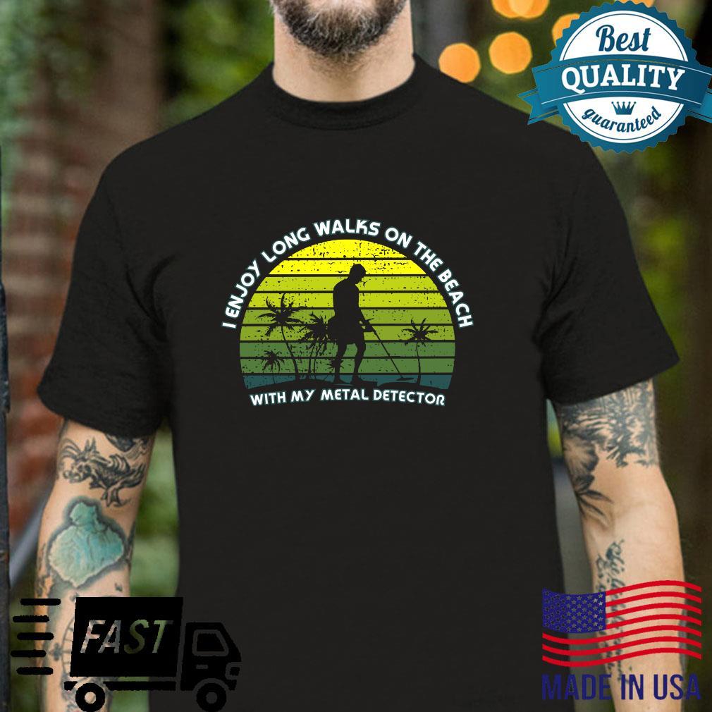 Metal Detecting the beach Shirt
