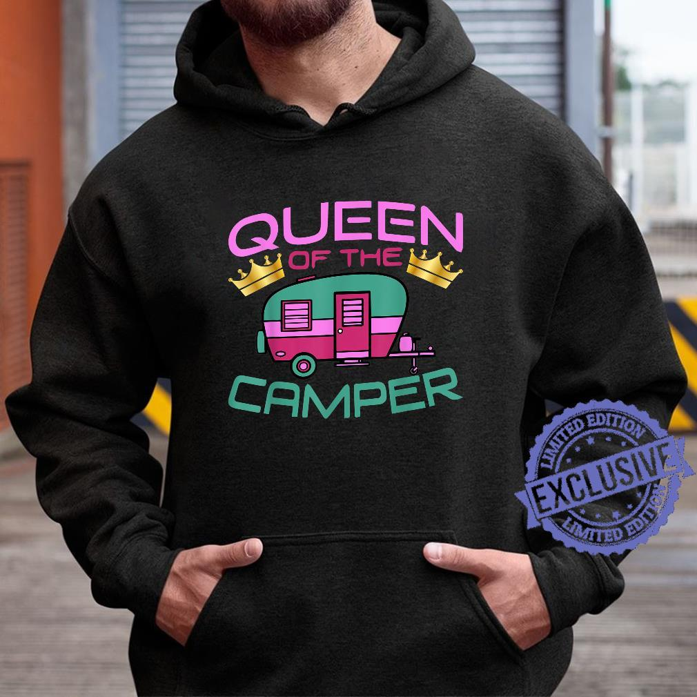 RV Camping Queen Of The Camper Shirt hoodie