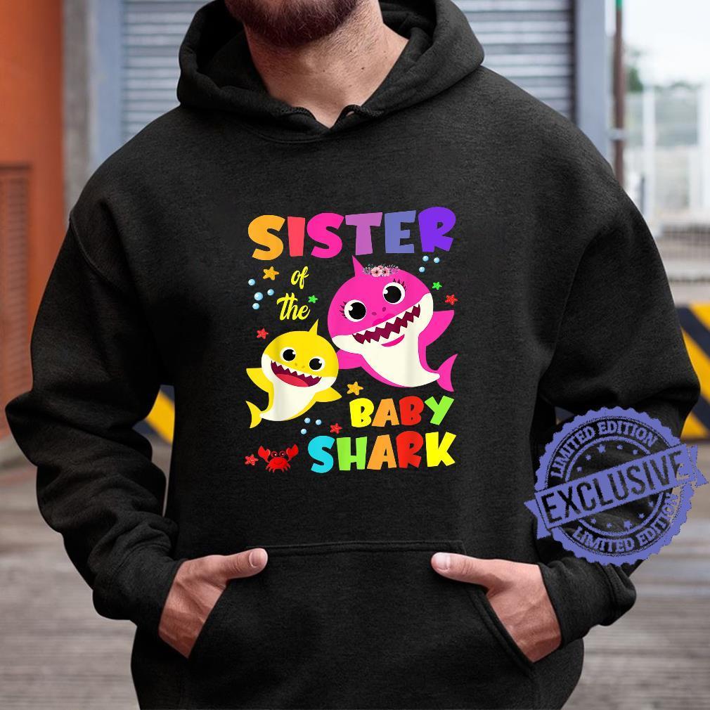 Sister Of The Baby Shark Birthday Sister Shark Shirt hoodie