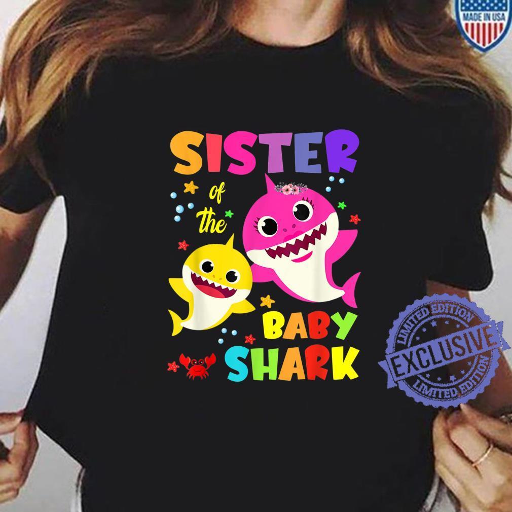 Sister Of The Baby Shark Birthday Sister Shark Shirt ladies tee