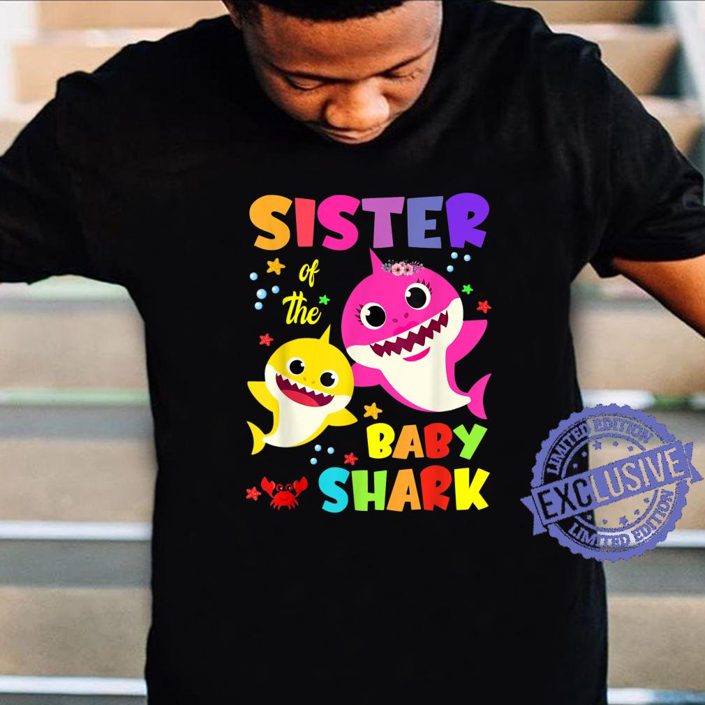 Sister Of The Baby Shark Birthday Sister Shark Shirt