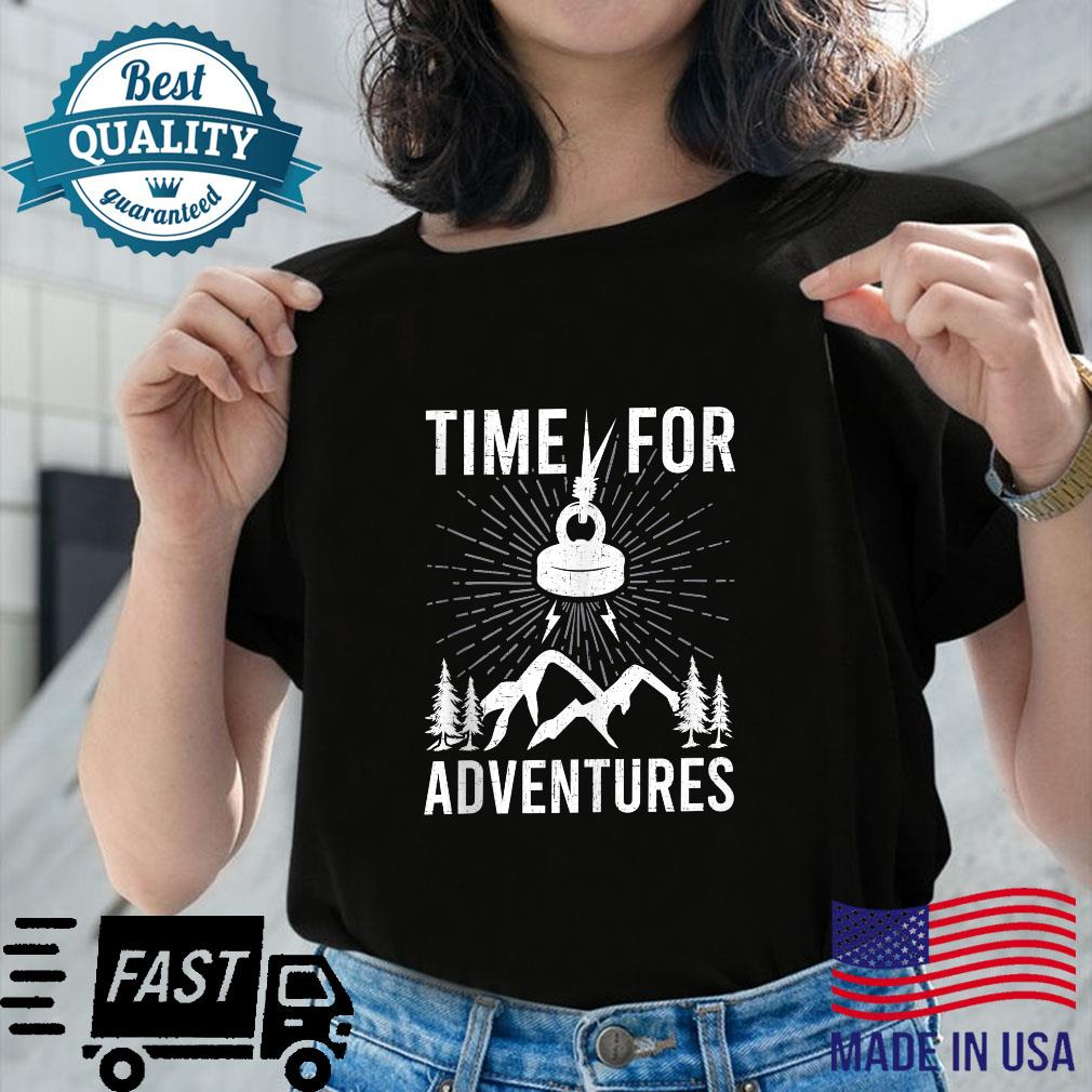 Time For Adventures Magnet Fishings Shirt ladies tee